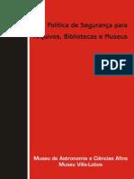 Politica de Seguranca Para Arquivos, Bibliotecas e Museus