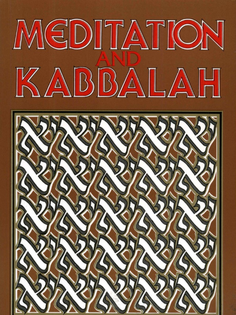 aryeh kaplan 1982 meditation and kabbalah kabbalah zohar