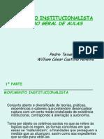 Movimento+Institucionalista RoteiroGeral