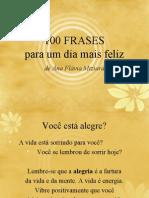 100 FRASES Para Um Dia Mais Feliz Ana Flavia Miziara