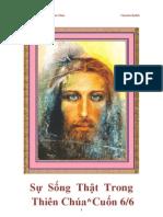 Sự Sống Thật Trong Thiên Chúa*6/6* 1998-2003 by Vassula Rydén