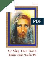 Sự Sống Thật Trong Thiên Chúa*4/6* 1992-1994 by Vassula Rydén