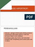 Presentasi Hipertrofi Adenoid