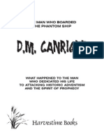 THE MAN WHO BOARDED THE PHANTOM SHIP, by D.M. CANRIGHT