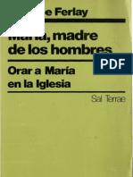 Ferlay, Philippe - Maria Madre de Los Hombres
