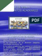 Plan de vida y rendimientos académicos