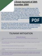 The Indian Ocean Tsunami of 26th December 2004