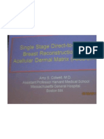 Single-Stage Direct-To-Implant Breast Reconstruction With Accelular Dermal Matrix