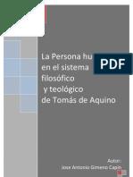 La persona humana en el pensamiento filosófico y teológico deTomás de Aquino.