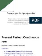 Present Perfect Progressive
