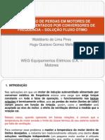 MINIMIZAÇÃO DE PERDAS EM MOTORES DE INDUÇÃO ALIMENTADOS