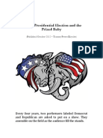 The US Presidential Election and the Prized Baby