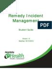 Incident MgmtRemedyTrainingStudentGuide