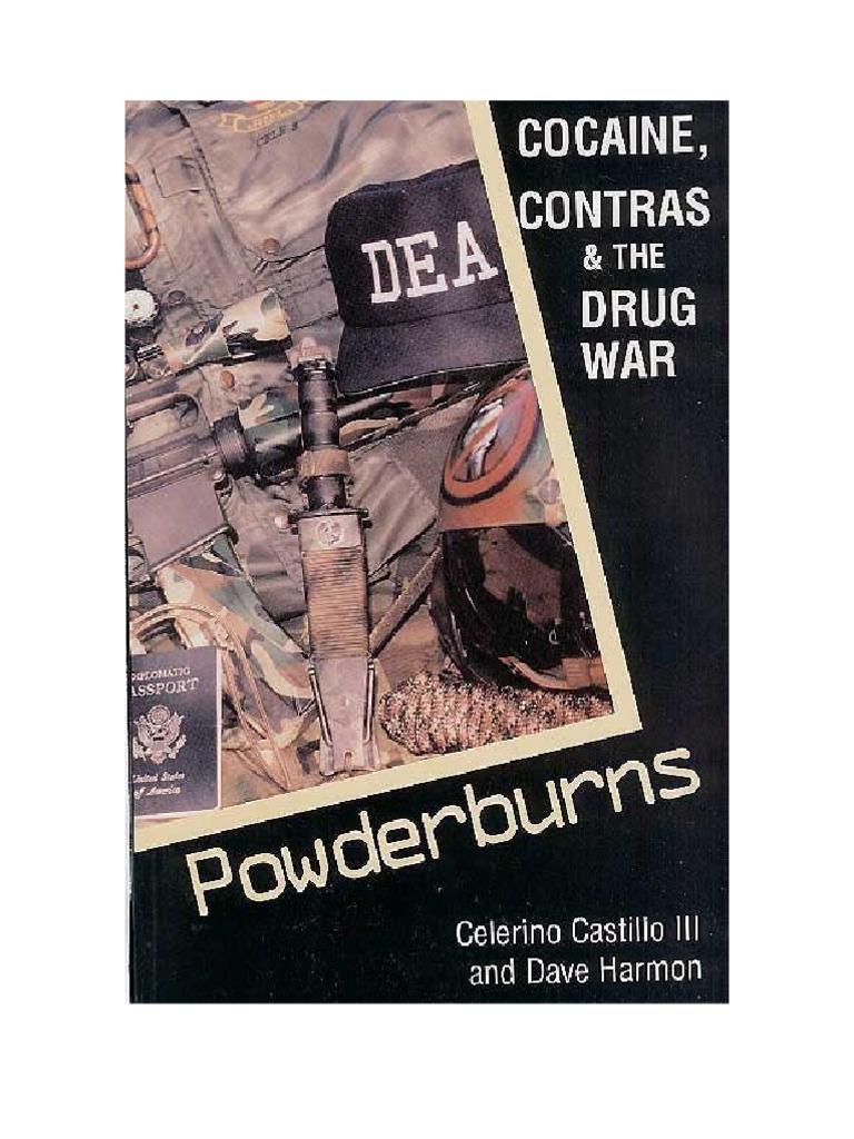 Powderburns - COCAINE, CONTRAS AND THE DRUG WAR | Contras | Drug  Enforcement Administration