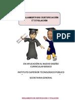 REGLAMENTO DE CERTIFICACIÓN Y TITULACIÓN
