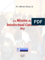 P. Alfredo Sáenz - La Misión del Intelectual Católico Hoy