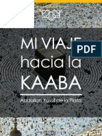 Mi Viaje Hacia La Kaaba