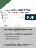 KOMPLEKSINIS (BENDRASIS) TERITORIJŲ PLANAVIMAS