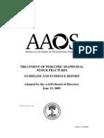 Treatment of Pediatric Diaphyseal Femur Fractures AAOS