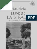 [eBook.ita.Narrativa].Aldous.huxley.lungo.la.Strada.annotazioni.di.Un.turista