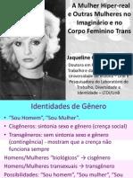 A Mulher Hiper-Real e Outras Mulheres no Imaginário e no Corpo Feminino Trans