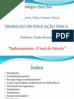 Sedentarismo_Trabalho de Educação Física_1º Bim.