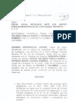 DENUNCIA PENAL CONTRA EDGAR ORLANDO PINILLA PROCURADOR REGIONAL DE CARTAGENA - ACTUACION PROCESAL