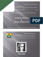 Bibliografia de Robert Boyle & Edmé Mariotte
