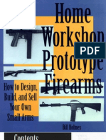 Home Workshop Prototype Firearms - Bill Holmes
