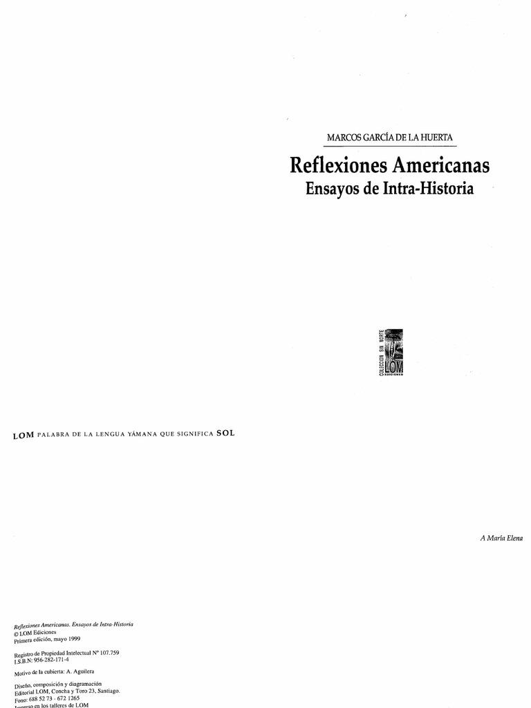 Marcos García de la Huerta - Reflexiones Americanas: ensayos de ...