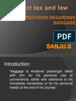 Sanju(Provision Regarding Baggage)