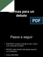 Normas para un Debate