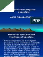 Conclusi+¦n de la investigaci+¦n preparatoria