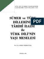 Sümer ve Türk Dillerinin Tarihi İlgisi ile Türk Dilinin Yaşı Meselesi - Osman Nedim Tuna