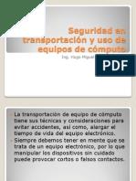 Seguridad en transportación y uso de equipos de cómputo