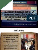 El debido proceso según la constitución política de los Estados Unidos Mexicanos, artículos del 14 al 23