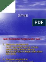 3 Intake