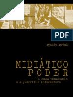 MidiaticoPoder_RenatoRovai