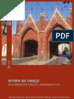 Kaliningrad_ Między Moskwą a UE