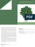 Cartilha do Departamento de Pesquisa, Plantio e Cultivo de Mariri e Chacrona
