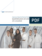 American Board of Internal Medicine MAINTENANCE OF CERTIFICATION AT A GLANCE