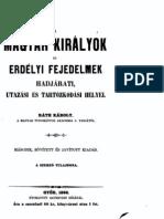 Ráth Károly - A magyar királyok hadjárati ,utazási és tartózkodási helyei 1866.