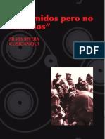 RIVERA CUSICANQUI Silvia - Oprimidos Pero No Vencidos. Luchas Del Campesinado Aymara y Qhechwa 1900-1980