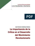 La importancia de la critica en el desarrollo del movimiento revolucionario - José A gutierrez