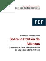 Sobre la politica de alianzas - José Antonio Gutierrez Danton