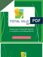 Total Ville Marabá - 2ª fase - Cond Itacaiúnas