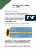 5 configurações excelentes para montar um PC de jogos em 2012