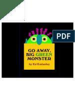 44819763 Go Away Big Green Monster
