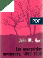 Los Anarquistas Mexicanos, 1860-1900 - John M. Hart