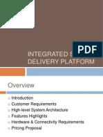 Service Integrated Delivery Platform